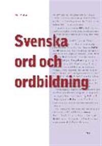 Svenska ord och ordbildning