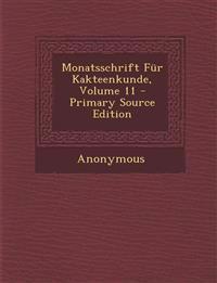 Monatsschrift Für Kakteenkunde, Volume 11