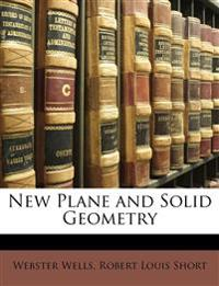 New Plane and Solid Geometry