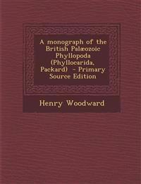 A monograph of the British Palæozoic Phyllopoda (Phyllocarida, Packard)