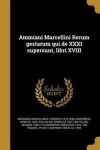 LAT-AMMIANI MARCELLINI RERUM G
