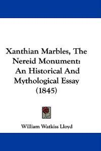 Xanthian Marbles, the Nereid Monument