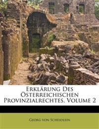 Erklärung Des Österreichischen Provinzialrechtes, Volume 2