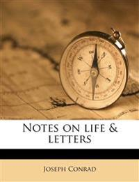 Notes on life & letters