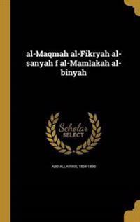 ARA-AL-MAQMAH AL-FIKRYAH AL-SA