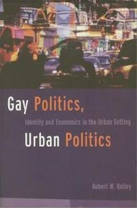 Gay Politics, Urban Politics