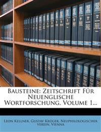 Bausteine: Zeitschrift Für Neuenglische Wortforschung, Volume 1...
