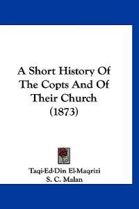 A Short History of the Copts and of Their Church