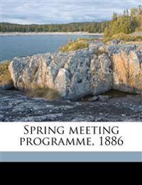 Spring meeting programme, 1886