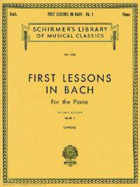 First Lessons in Bach - Book 1: Piano Solo