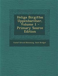 Heliga Birgittas Uppenbarelser, Volume 1