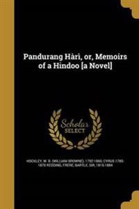 PANDURANG HARI OR MEMOIRS OF A