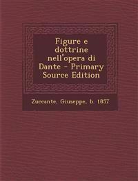 Figure e dottrine nell'opera di Dante