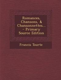 Romances, Chansons, & Chansonnettes...