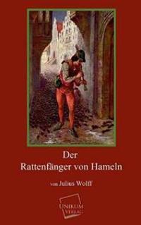 Der Rattenfanger Von Hameln