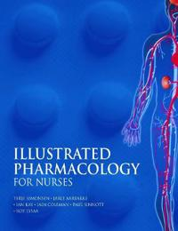 Illustrated Pharmacology for Nurses