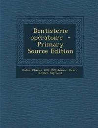 Dentisterie Operatoire - Primary Source Edition