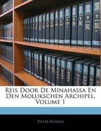 Reis Door De Minahassa En Den Molukschen Archipel, Volume 1