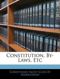 Constitution, By-Laws, Etc