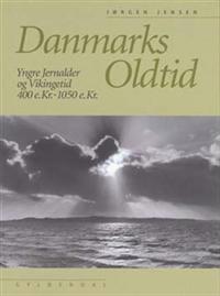Danmarks oldtid-Yngre jernalder og vikingetid 400 e.Kr-1050 e.Kr.