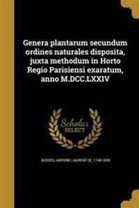 LAT-GENERA PLANTARUM SECUNDUM