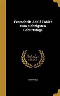 GER-FESTSCHRIFT ADOLF TOBLER Z