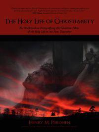 The Holy Life of Christianity