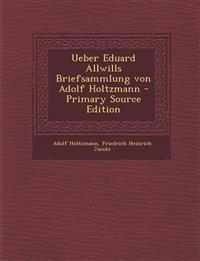 Ueber Eduard Allwills Briefsammlung von Adolf Holtzmann