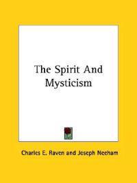 The Spirit and Mysticism