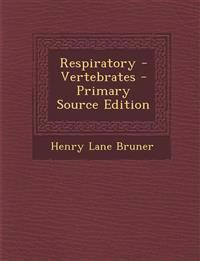 Respiratory - Vertebrates - Primary Source Edition