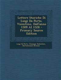 Lettere Storiche Di Luigi Da Porto, Vicentino, Dall'anno 1509 Al 1528 - Primary Source Edition