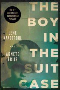 The Boy in the Suitcase