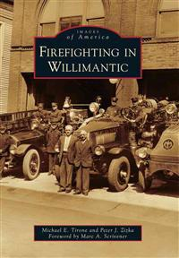 Firefighting in Willimantic