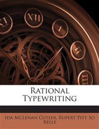Rational Typewriting