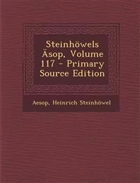Steinhowels Asop, Volume 117 - Primary Source Edition