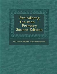 Strindberg the Man - Primary Source Edition