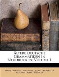 Ältere deutsche Grammatiken in Neudrucken, I.