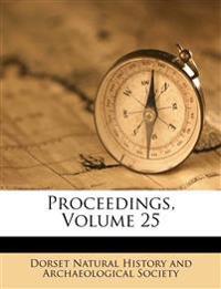 Proceedings, Volume 25