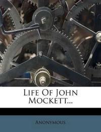 Life Of John Mockett...