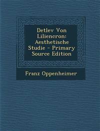 Detlev Von Liliencron: Aesthetische Studie