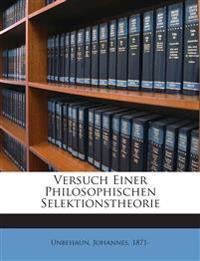 Versuch Einer Philosophischen Selektionstheorie