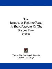 The Rajputs, a Fighting Race