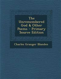 The Unremembered God & Other Poems