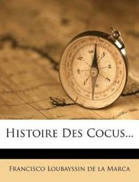 Histoire Des Cocus...