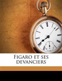 Figaro et ses devanciers