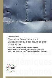 Chambre R�verb�rante � Brassage de Modes �tudi�e Par Simulation
