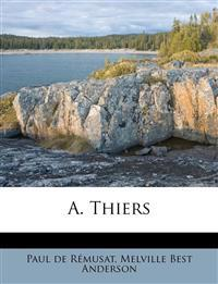 A. Thiers