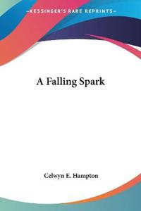 A Falling Spark