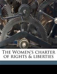 The Women's charter of rights & liberties