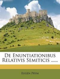 De Enuntiationibus Relativis Semiticis ......